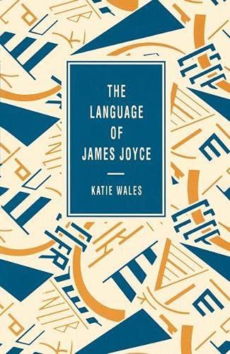 9780333480540: The Language of James Joyce (Language of Literature)