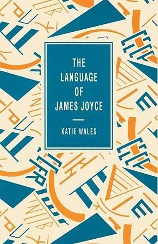 9780333480557: The Language of James Joyce (Language of Literature S)