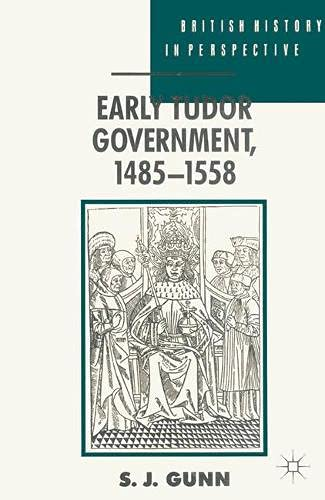 9780333480649: Early Tudor Government, 1485-1558