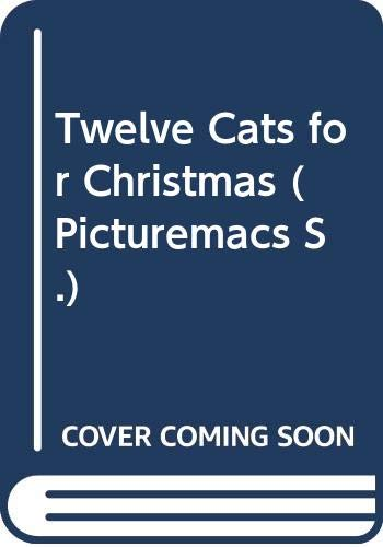 Twelve Cats for Christmas (Picturemacs) (9780333480830) by Martin Leman