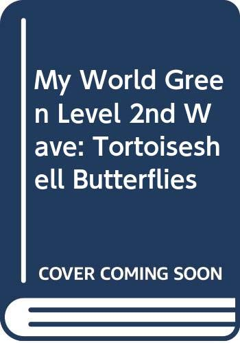 9780333482117: My World Green Level 2nd Wave: Tortoiseshell Butterflies