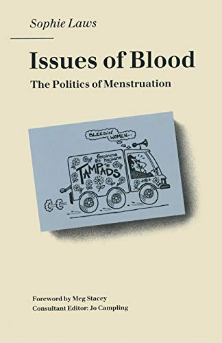9780333482346: Issues of Blood: Politics of Menstruation
