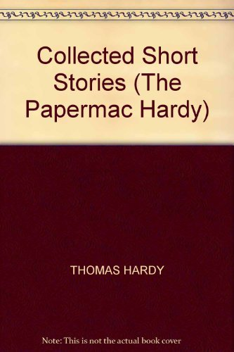 9780333482681: Collected Short Stories (The Papermac Hardy)