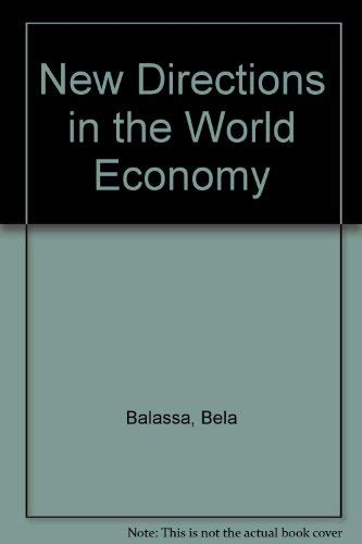 9780333482926: New Directions in the World Economy