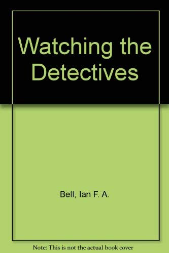 9780333482940: Watching the Detectives