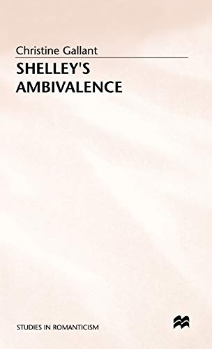 9780333482957: Shelley's Ambivalence (Studies in Romanticism)
