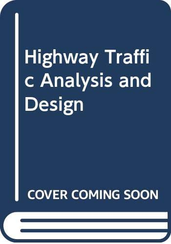 9780333483398: Highway Traffic Analysis and Design