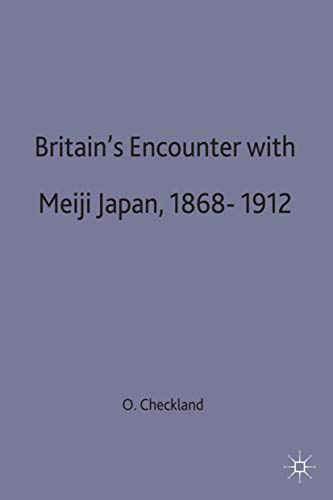 9780333483466: Britains Encounter with Meiji Japan