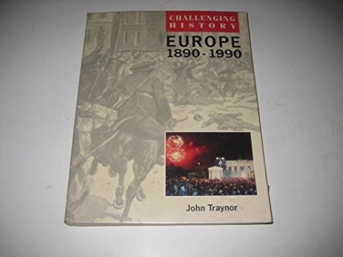 9780333483695: Europe, 1890-1990 (Challenging History)