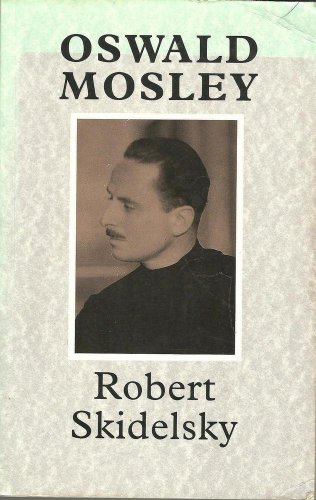 9780333483749: Oswald Mosley