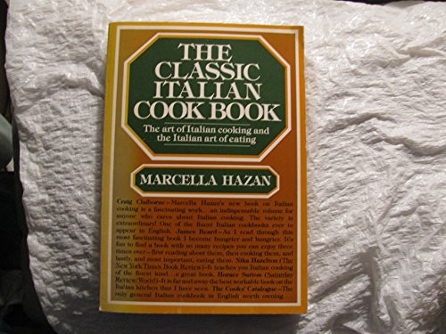 The Classic Italian Cookbook: Marcella Hazan
