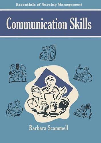 9780333485675: Communication Skills (The Essentials of Nursing Management Series)