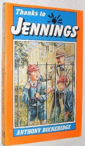 9780333486016: Thanks To Jennings