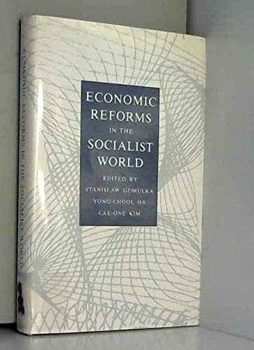 9780333486047: Economic Reforms in the Socialist World