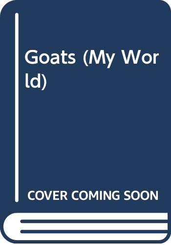 9780333486634: Goats (My World)