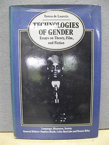 9780333486870: Technologies of Gender (Language, Discourse, Society)