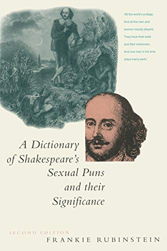 9780333488669: A Dictionary of Shakespeare's Sexual Puns and Their Significance