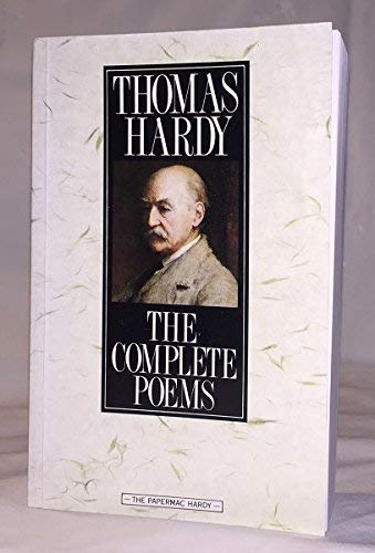 The Complete Poems: Hardy, Thomas