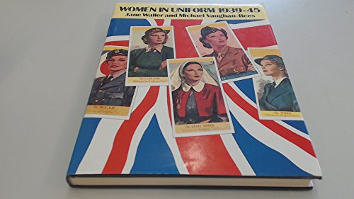 9780333488966: Women in Uniform 1939-45