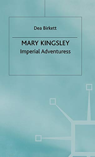 9780333489208: Mary Kingsley: Imperial Adventuress