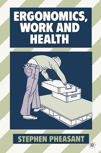 9780333489970: Ergonomics, Work and Health