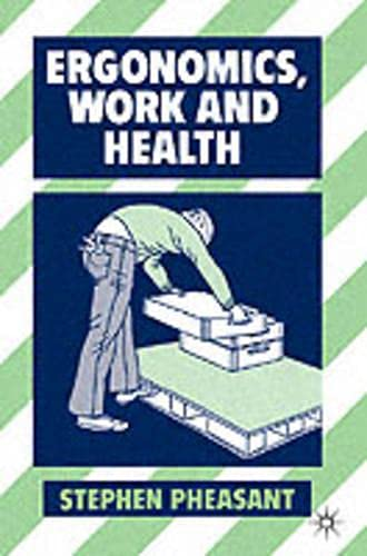 9780333489987: Ergonomics, Work and Health