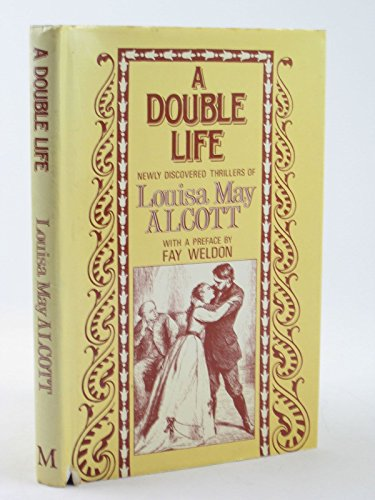 9780333490334: A Double Life : Newly Discovered Thrillers of Louisa May Alcott