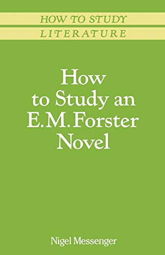 9780333491553: How to Study an E. M. Forster Novel (Macmillan Study Skills)