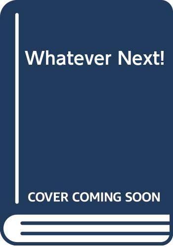Whatever Next!: Jill Murphy