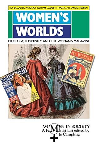 9780333492369: Women's Worlds: Ideology, Femininity and Women's Magazines (Women in Society)