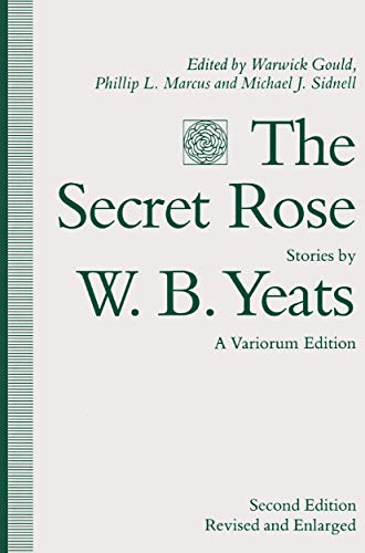 9780333492574: The Secret Rose, Stories by W. B. Yeats: A Variorum Edition