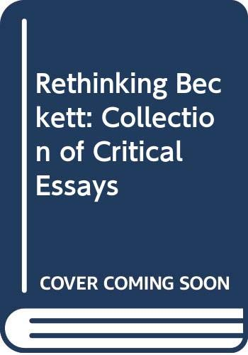 9780333492833: Rethinking Beckett: Collection of Critical Essays