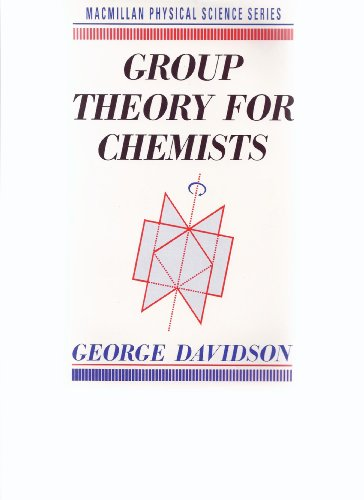 9780333492987: Group Theory for Chemists (Physical science series)