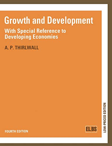 9780333493113: Growth and Development: With Special Reference to Developing Economies (English Language Book Society Student Editions)