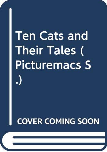 9780333493236: Ten Cats and Their Tales (Picturemacs)