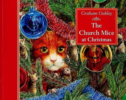 Church Mice at Christmas (Church Mice Series) 9780333493397 This is a picture book for young children and is one of a series about the church mice.