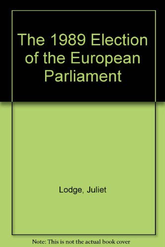 9780333493625: The 1989 Election of the European Parliament