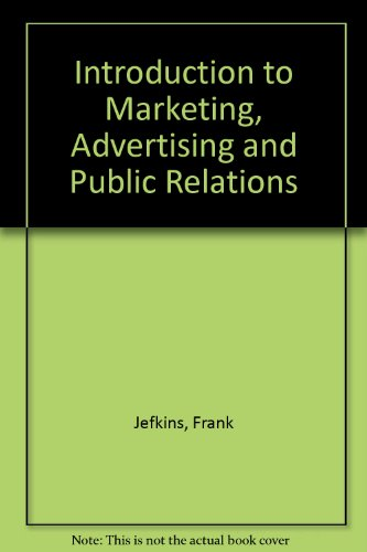 9780333493816: Introduction to Marketing, Advertising and Public Relations