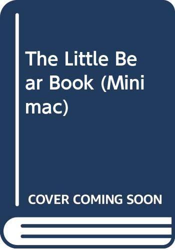 9780333495209: The Little Bear Book (Minimac)