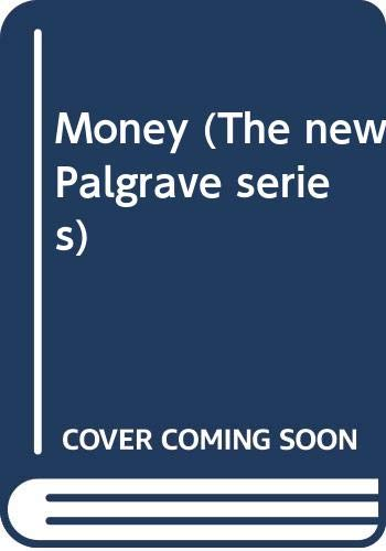 9780333495261: Money (The new Palgrave series)