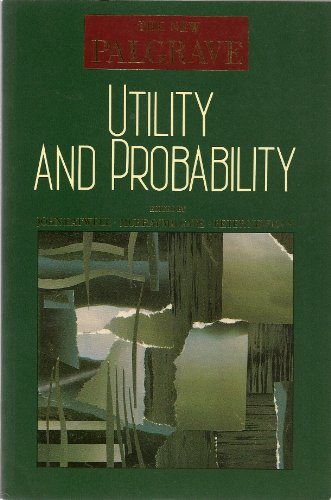 9780333495414: Utility and Probability (The new Palgrave series)