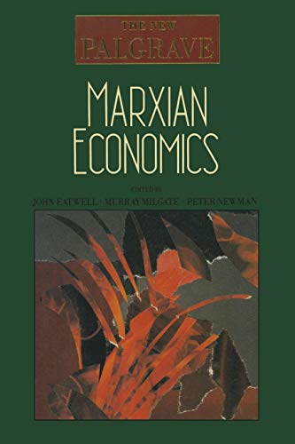 9780333495452: Marxian Economics (The New Palgrave)