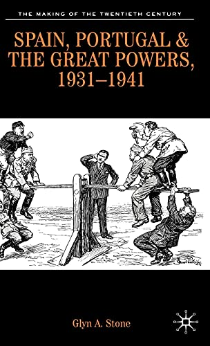 9780333495599: Spain, Portugal And the Great Powers, 1931-1941