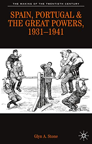9780333495605: Spain, Portugal And the Great Powers, 1931-1941