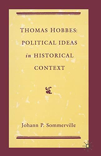 9780333495995: Thomas Hobbes: Political Ideas in Historical Context