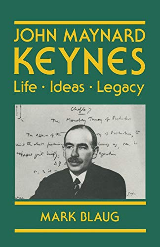 9780333496534: John Maynard Keynes: Life, Ideas, Legacy (Keynesian Studies)