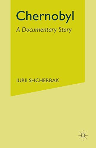 9780333496671: Chernobyl: A Documentary Story