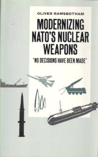9780333496725: Modernizing N. A. T. O.'s Nuclear Weapons