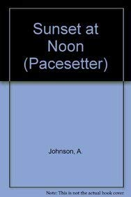 Sunset at Noon (Paperback): A. Johnson