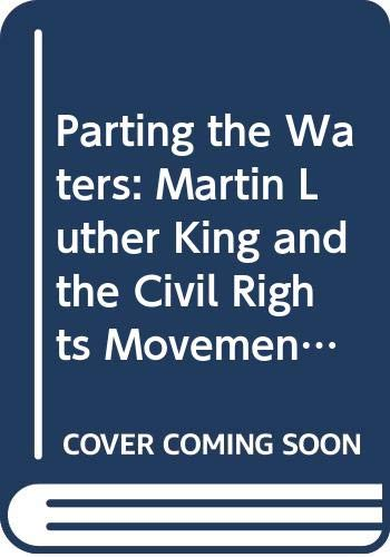 9780333497005: Parting the Waters: Martin Luther King and the Civil Rights Movement, 1954-63